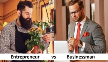 Difference Between Entrepreneur and Businessman