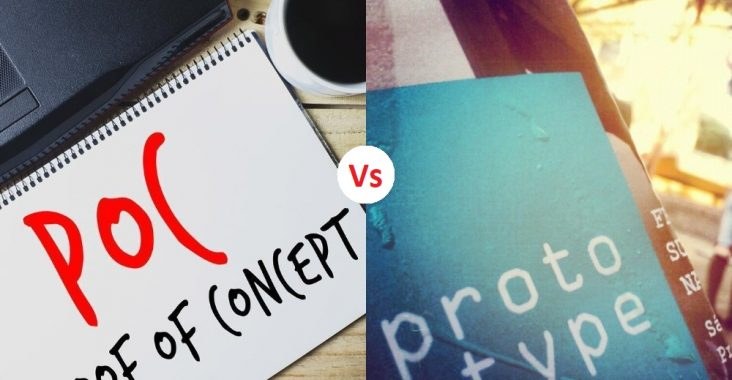 Difference Between Proof of Concept and Prototype