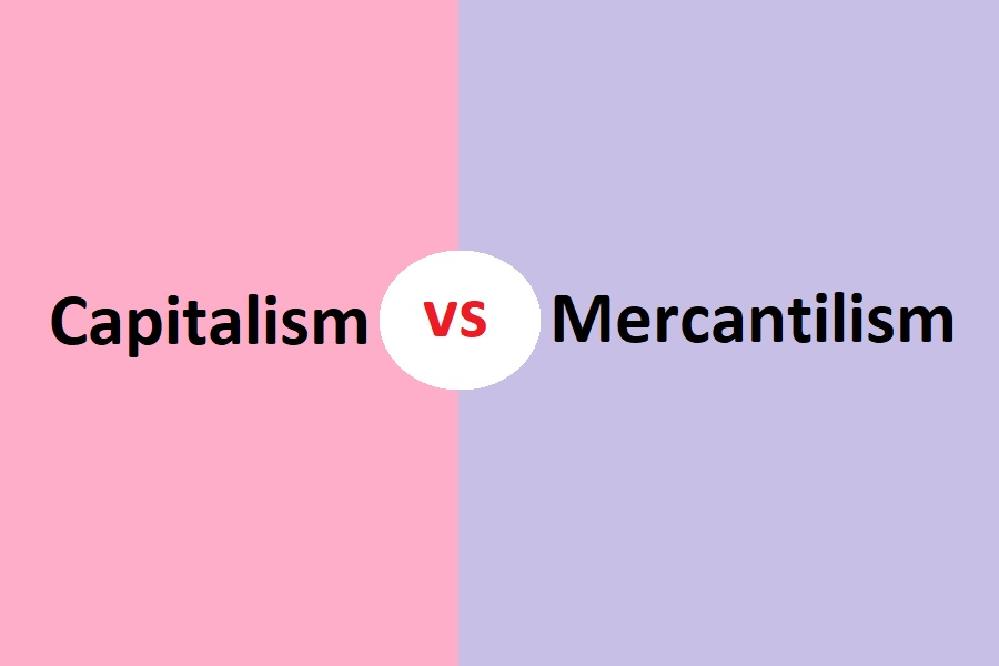 difference between capitalism and mercantilism