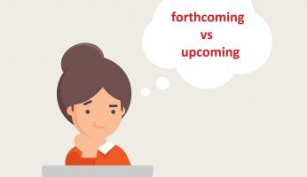 difference between forthcoming and upcoming